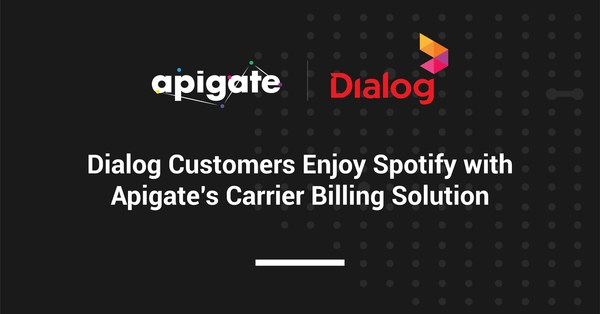 Dialog Customers Enjoy Spotify with Apigate's Carrier Billing Solution