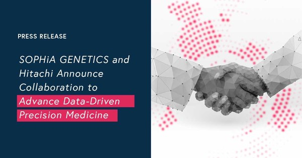 SOPHiA GENETICS and Hitachi Announce Collaboration to Advance Data Driven Precision Medicine