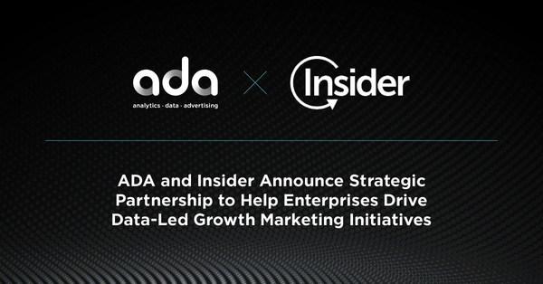 ADA and Insider Announce Strategic Partnership to Help Enterprises Drive Data-Led Growth Marketing Initiatives